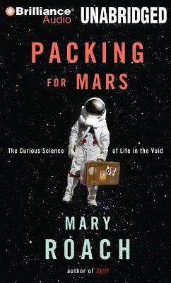 [CD] Packing for Mars By Roach, Mary/ Burr, Sandra (NRT)